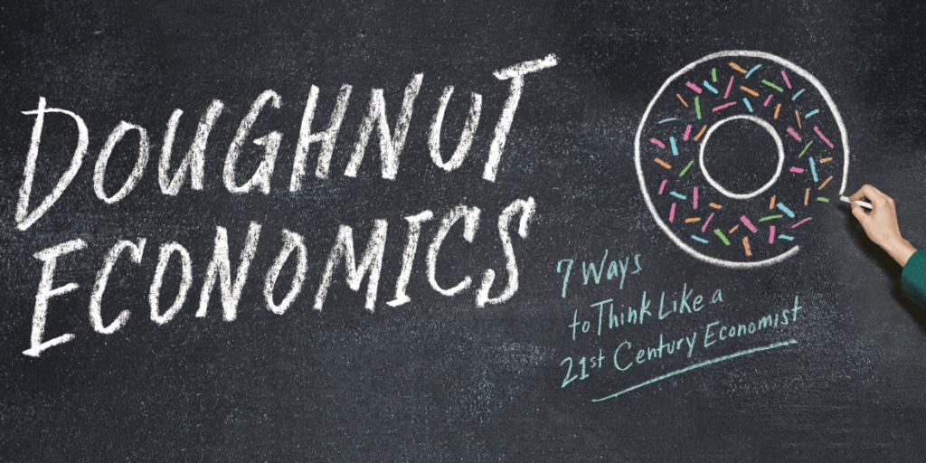 Doughnut Economics - l'economia della ciambella